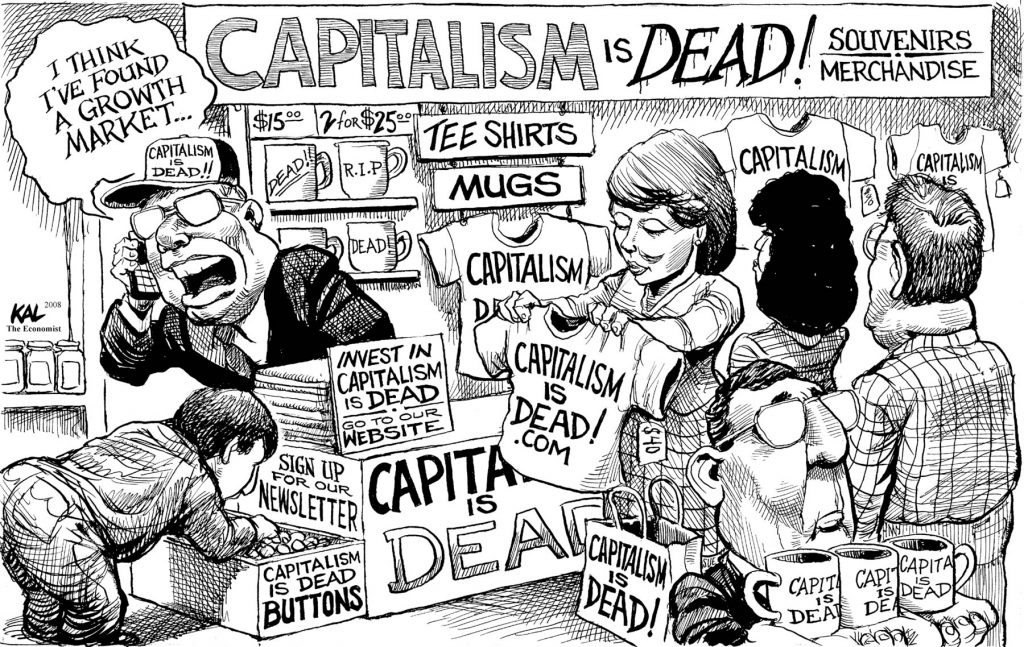 "Cartoon of people buying merchandise reading ""Capitalism is dead"" and a man on a phone saying, ""I think I've found a growth market"" (© Kevin Kallaugher)"