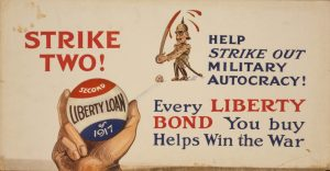 "Poster showing hand about to pitch ball labeled ""Second Liberty Loan of 1917"" to Kaiser Wilhelm, who holds bloody sword as bat (Library of Congress)"