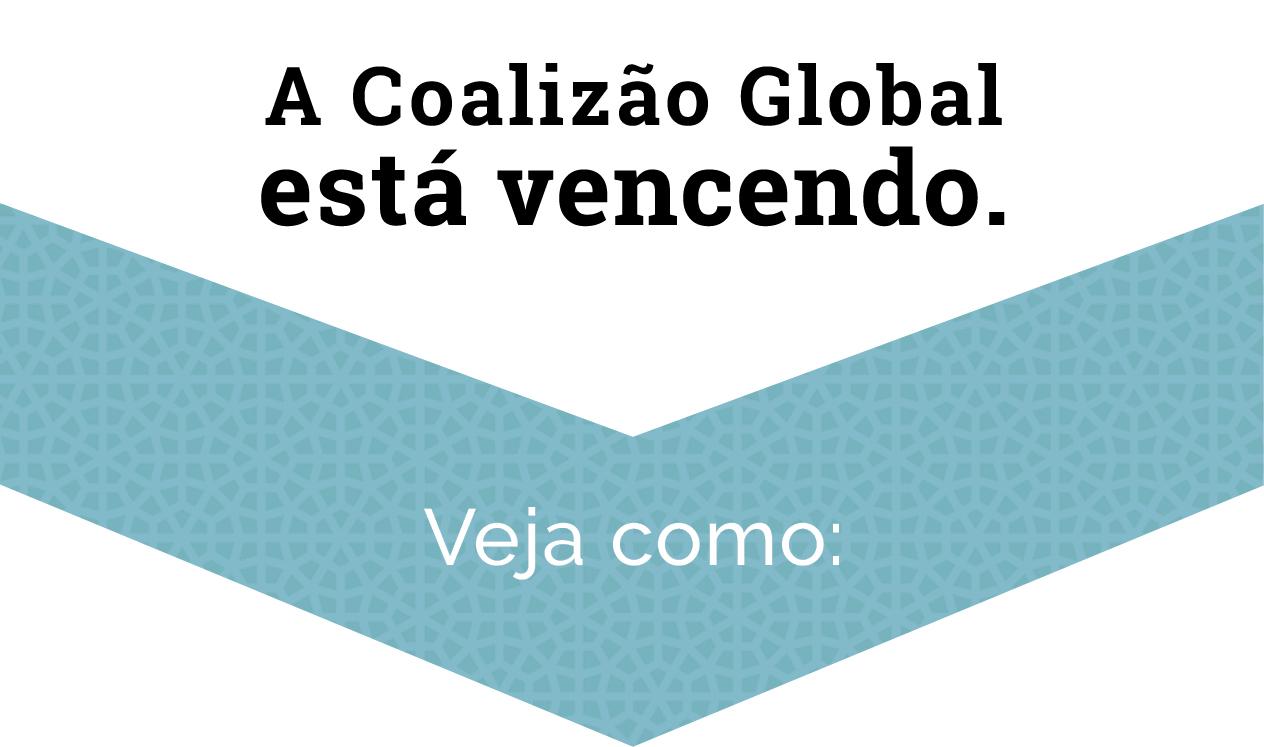 """Gráfico com o seguinte texto: """"A Coligação Global está ganhando. Veja como."""" (Depto. de Estado)"""