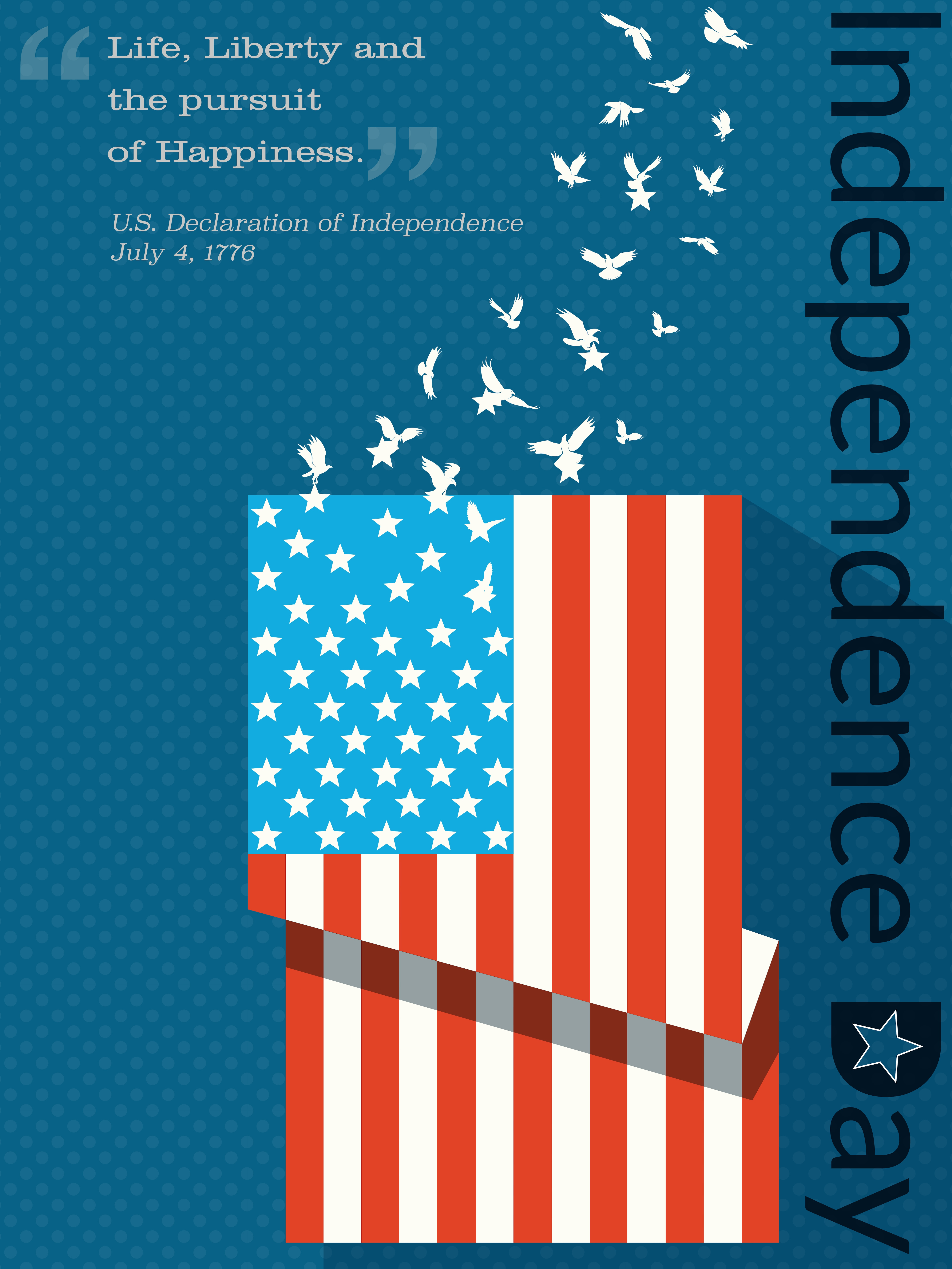 """Illustration of American flag vertical with block quote reading, """"Life, Liberty and the pursuit of Happiness"""" and caption """"Independence Day"""" (State Dept./S. Gemeny Wilkinson)"""