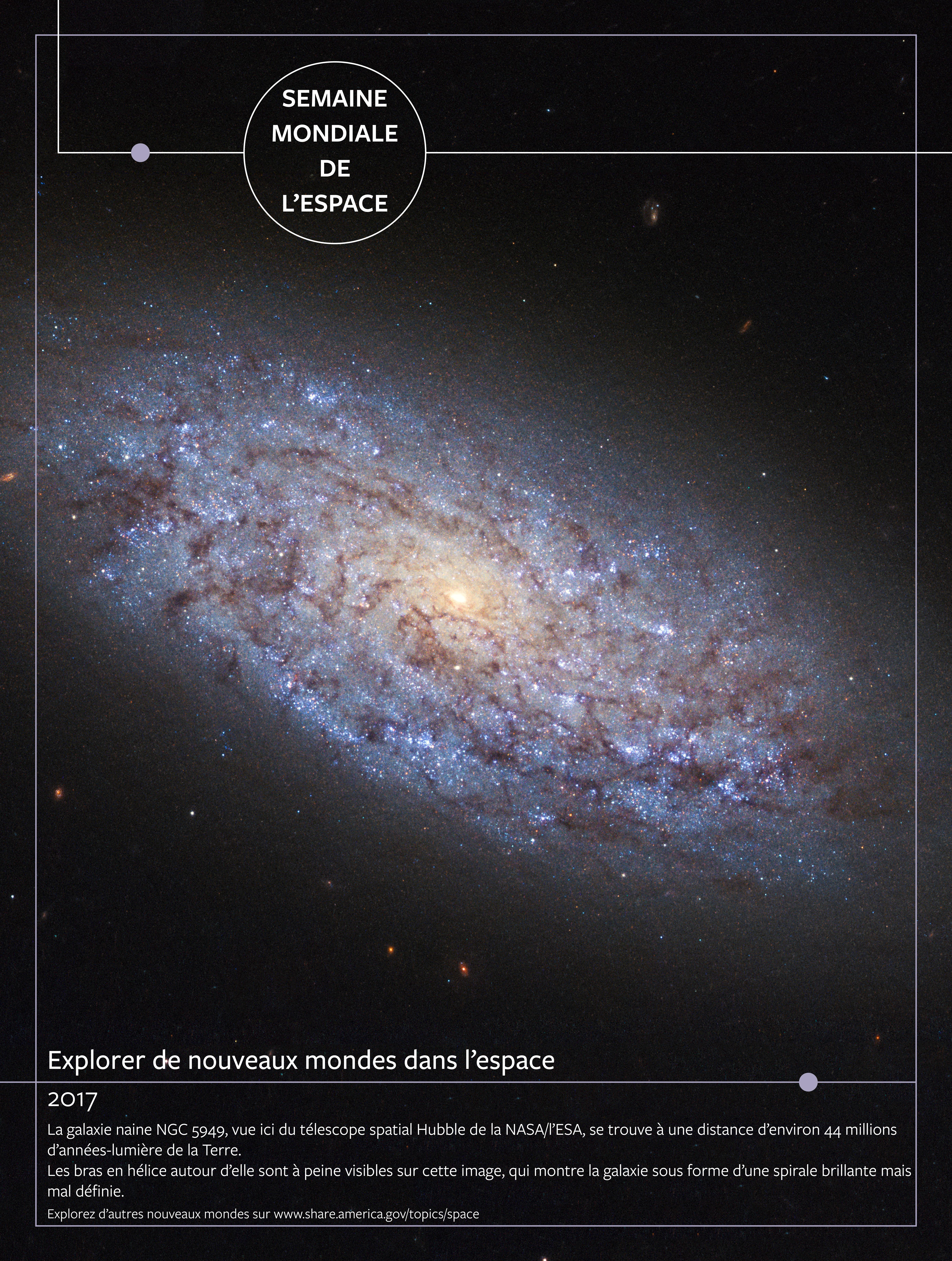 Poster avec une galaxie dans l'espace et du texte écrit au bas de l'image (Département d'État/S. Gemeny Wilkinson)