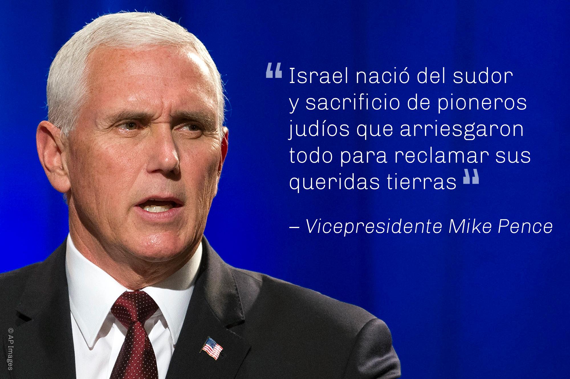 Cita del vicepresidente sobre el sacrificio de los pioneros judíos con fotografía de Pence (© AP Images)