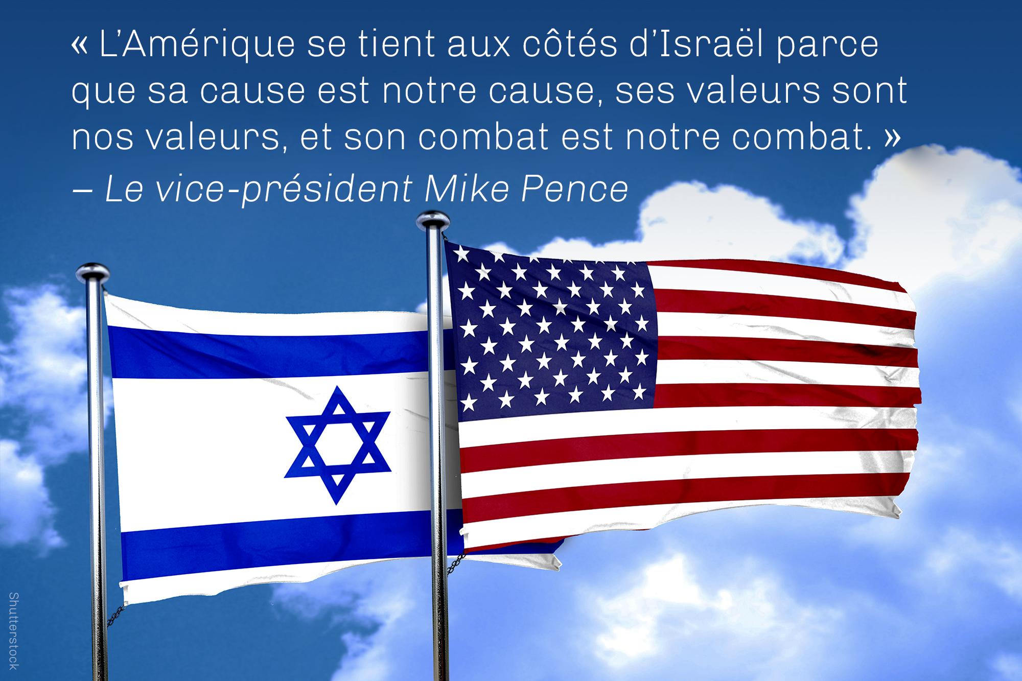Citation du vice-président Pence à propos des causes et des valeurs communes, sur une photo de drapeaux israéliens et américains (Shutterstock)
