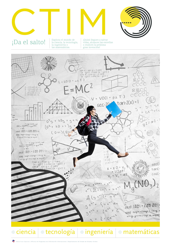 Poster con palabras sobre las materias CTIM e imagen de una muchacha saltando sobre una página con cálculos científicos (Depto. de Estado/D. Woolverton)