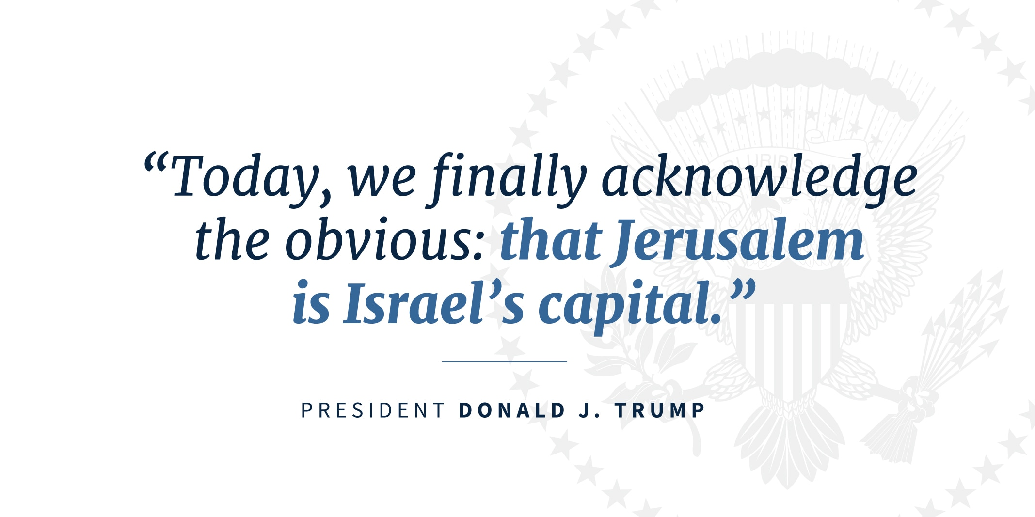 Quote from President Trump on Jerusalem as Israel's capital (State Dept.)