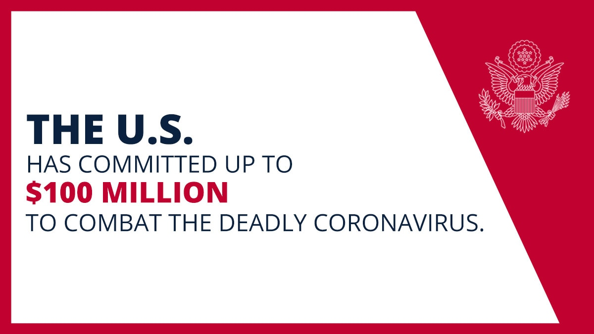 "Graphic with ""The U.S. has committed up to $100 million to combat the deadly coronavirus"" (State Dept.)"