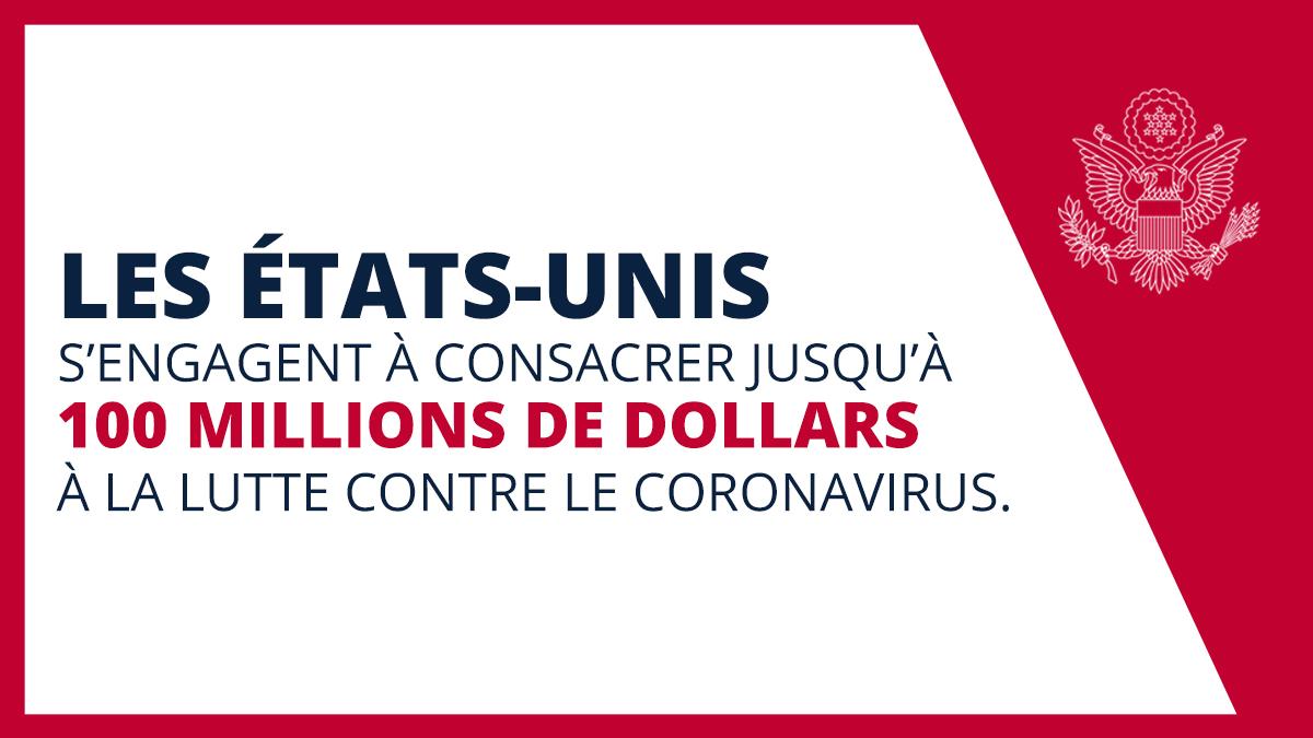 L'engagement des États-Unis à consacrer jusqu'à 100 millions de dollars à la lutte contre le coronavirus