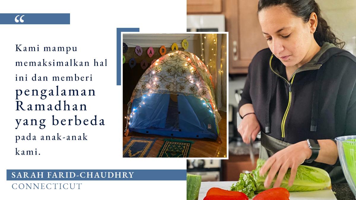 Foto wanita memotong sayuran daun selada di dapur, dengan sisipan tenda anak di depan perapian, beserta kutipan tentang memaksimalkan Ramadhan yang berbeda: Atas izin Sarah Farid-Chaudhry. Gambar: Departemen Luar Negeri/S. Gemeny Wilkinson)