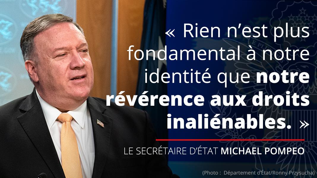 Infographie avec une photo du secrétaire d'État Michael Pompeo et une citation de lui sur les droits inaliénables : « Rien n'est plus fondamental à notre identité que notre révérence aux droits inalianables. »