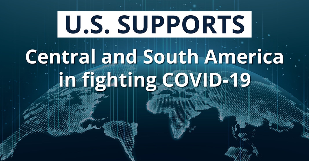 Graphic with Earth and 'U.S. supports Central and South America in fighting COVID-19' (Graphic: H. Efrem/Photo: © Shutterstock)