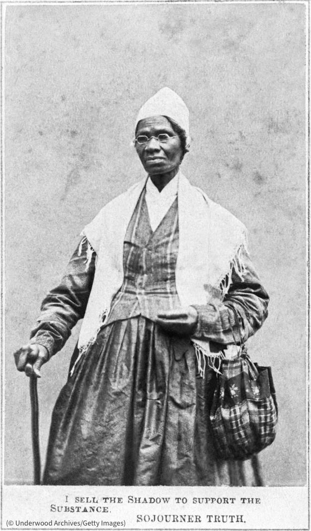 """غلامی کے خاتمے کی حامی اور عورتوں کے حقوق کی وکالت کرنے والی، سوجرنر ٹروتھ کی 1864ء کی ایک تصویر۔ اس کے نیچے یہ عبارت لکھی ہے: """"میں حقیقت کی حمایت کرنے کے لیے سایہ بیچتی ہوں۔"""" (© Underwood Archives/Getty Images)"""
